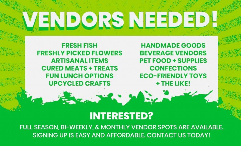 Looking for New Vendors!
